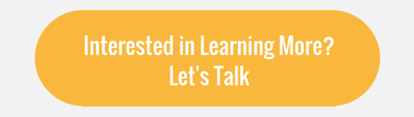 Interested in Learning More? Let's Talk